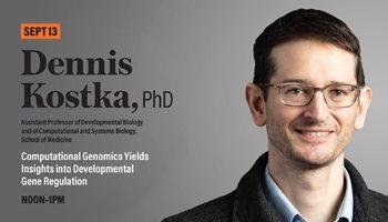 Senior Vice Chancellor's Research Seminar: Dennis Kostka, PhD